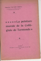 DENDERMONDE :La Peinture Murale Ancienne De La Collégiale-Van Den Gheyn-2 Dln 1907+1909 - 1901-1940