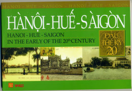 A New Book Of Vietnam Vietnam Regarding Indochine Indochina Vintage Photo Of Hue Ha Noi & Saigon - Brand New - History