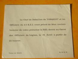 Carte Invitation  Chef De Bataillon De Torquat 4/4 REI Bal Carré Des Officiers De La Legion - Documents