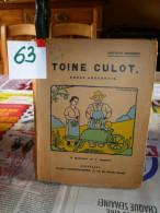 TOINE CULOT   OBESE  ARDENNAIS Ref 63/3 - Bücher, Zeitschriften, Comics