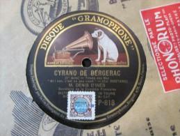 78 Tours Cyrano De Bergerac  - Denis D Ines  - P818 - 78 T - Disques Pour Gramophone