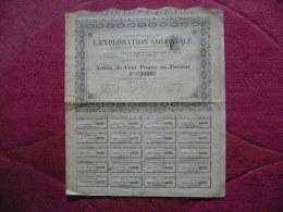RARE : Action 1896  Tirage 1300 Exemplaires Seulement : L´EXPLOITATION COLONIALE : Action De 100 Francs. - Autres