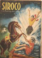 Scoutisme SIROCO N°10 Le Vrai Journal Des Jeunes De France De Février 1943 Grandes Chasses Par Pillartin - Riviste E Periodici