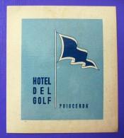 HOTEL ALBERGO PENSION MOTEL CAMPING DEL GOLF PUIGCERDA GERONA SPAIN TAG LUGGAGE LABEL ETIQUETTE AUFKLEBER DECAL STICKER - Etiketten Van Hotels