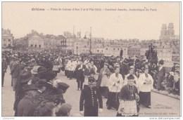 45 ORLEANS LES FETES DE JEANNE ARC 1920 LE DEFILÉ CARDINAL AMETTE.CPA BON ETAT - Orleans