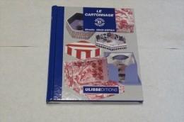 Le Cartonnage - 101 Astuces - Ulisseditions - Bücher, Zeitschriften, Comics