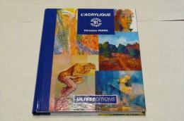 La Peinture Acrylique - 101 Astuces - Ulisseditions - Bücher, Zeitschriften, Comics