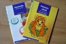 Aquarelle & Peinture Vitrail - Pour Bien Débuter - Ulisseditions - Bücher, Zeitschriften, Comics
