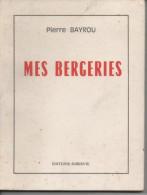 Pierre BAYROU Mes Bergeries - Autres