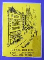 HOTEL NUSSER MARKT KOLN COLOGNE GERMANY DEUTSCHLAND TAG DECAL STICKER LUGGAGE LABEL ETIQUETTE AUFKLEBER BERLIN - Etiketten Van Hotels