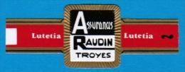 1 BAGUE DE CIGARE LUTETIA ASSURANCES RAUDIN TROYES - Cigar Bands
