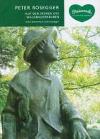 Broschüre Prospekt 2012 Peter Rosegger Krieglach Alpl Waldheimat Waldbauernbub Steiermark Österreich Austria Autriche - Reiseprospekte