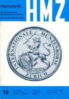 Festschrift 12. Int. Münzenbörse Zürich Helvetische Münzenzeitung 10 10/1983 HMZ Schweiz Switerland SUISSE Svizzera - Literatur & Software