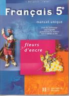 FRANÇAIS EN  5eme   – FLEURS D'ENCRE Manuel Unique  PAR C. BERTAGNA & F. CARRIER-NAYROLLES Livre Du Professeur - 6-12 Ans