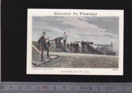 Chromo Circa1900 - Chocolat Du Planteur - Goupil - Militaire -  35 Batterie De 155 - Other