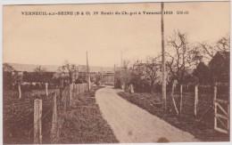 Yvelines :  VERNEUIL  Sur  SEINE   ,  29  Route  De  Chapet A  Verneuil - Verneuil Sur Seine