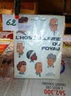 L'HOSTELLERIE DU FOYAU    Ref 62/3 - Bücher, Zeitschriften, Comics