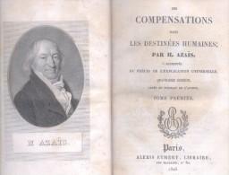 DES COMPENSATIONS DANS LES DESTINEES HUMAINES PAR.  PIERRE HYACINTHE AZAIS  PARIS ALEXIS EYMERY LIBRAIRE AN 1825 - 1801-1900