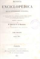 REVISTA ENCICLOPEDICA DE LA CIVILIZACION EUROPEA PATRICIO DE LA ESCOSURA Y EUGENIO DE OCHOA PARIS 1843 TOMO II Y III DE - Diccionarios, Enciclopedias