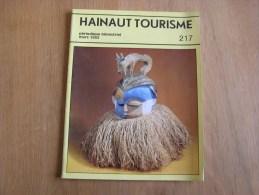 HAINAUT TOURISME Revue N° 217 Régionalisme Darville Elouges Colfontaine Chapelle A Oie Deux Acren Bonsecours Hermitage
