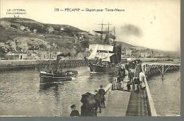 FECAMP......départ Pour Terre Neuve.....animée Bateaux..........14 X 9 - Fishing Boats