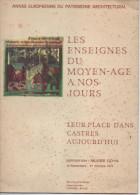 LES ENSEIGNES DU MOYEN AGE A NOS JOURS Leur Place Dans CASTRES Aujourd'hui - Art