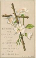 Image Pieuse * Chromo Crucifix Fleuri - Le Roseau Plie Sous L'effort... K.F.&Z - Images Religieuses