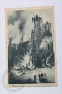 Old Postcard France - Reims - WWI 1914 - The Cathedral Burnt By The Germans - Reims