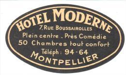 ETIQUETA DE HOTEL  -  HOTEL MODERNE  - MONTPELLIER - Etiquettes D'hotels