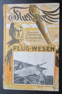 Illustrirte Flugtechnische Zeitschrift  17 Novembre 1915 N°23  40 Pages Et Nombreuse Publicité D'époque - Bücher, Zeitschriften, Comics