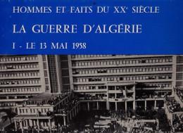 VINYLE 33 TOURS - LA GUERRE D'ALGERIE - LE 13 MAI 1958 - - Vinyl-Schallplatten