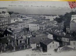 ORAN (ALGERIE) Vue G�n�rale de la Basse Ville en 1905