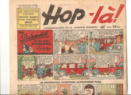Hop-là! N°86 Du 30 Juillet 1939 L´hebdomadaire De La Jeunesse (les Durondib Et Leur Chien Adolphe, L´os De Moa ) - Magazines Et Périodiques