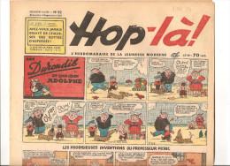 Hop-là! N°92 Du 10 SEPTEMBRE 1939 L´hebdomadaire De La Jeunesse. Les Durondib Et Leur Chien Adolphe - Magazines Et Périodiques