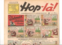 Hop-là! N°96 Du 8 Octobre 1939 L´hebdomadaire De La Jeunesse. Les Durondib Et Leur Chien Adolphe - Libri, Riviste, Fumetti
