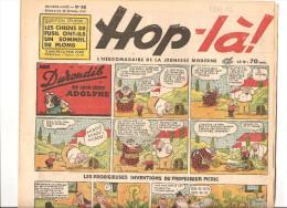 Hop-là! N°98 Du 22 Octobre 1939 L´hebdomadaire De La Jeunesse. Les Durondib Et Leur Chien Adolphe - Libri, Riviste, Fumetti