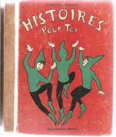 Florence HOULET . HISTOIRE POUR TOI   – Année MCMLVII (1957) Illustrées Par Edith Stilling - Books, Magazines, Comics