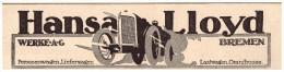 Original Werbung - 1916 - HANSA Lloyd , Bremen , Automobile , Oldtimer !!! - KFZ