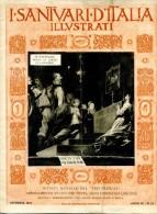 LIB 24 - SANTUARIO DELLA SS. PIETA' IN CANNOBIO - 1931 -  16 PAG.  DIM. Cm. 22x29 - NUMEROSE ILLUSTRAZIONI - Religion & Esotérisme