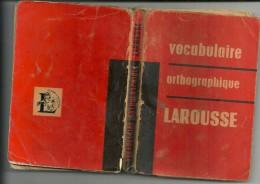 LAROUSSE   VOCABULAIRE Orthographique  7 Tirage - Dictionnaires
