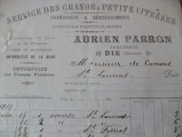 Facture Adrien Parron. Die Drome Transport Et Déménagement Service Des Grandes Et Petites Vitesses 1908 - Transports