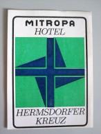 HOTEL PENSION AUTOBAHN HERMSDORF MITROPA GERMANY DEUTSCHLAND DECAL STICKER LUGGAGE LABEL ETIQUETTE AUFKLEBER BERLIN