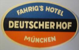 HOTEL PENSION DEUTSCHER HOF MUNCHEN MUNICH GERMANY DEUTSCHLAND DECAL STICKER LUGGAGE LABEL ETIQUETTE AUFKLEBER BERLIN - Etiketten Van Hotels