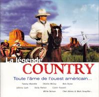 CD - LA LEGENDE COUNTRY Toute L'âme De L'ouest Américain - Country Et Folk