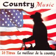 CD - COUNTRY MUSIC - Le Meilleur De La Country - Country Et Folk