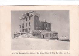 Carte Postale Ancienne Des Vosges - Le Hohneck (alt.1366m.) - Le Grand Hôtel Et Hôtel Belvédère En Hiver - Alpinismo