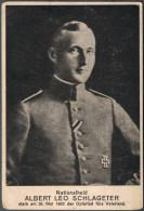 NS-Vorläufer Propaganda-Ak: ALBERT LEO SCHLAGETER   *12.6.1894, + 26.5.1923 - Weltkrieg 1939-45