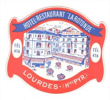 ETIQUETA DE HOTEL  -  HOTEL RESTAURANT LA ROTONDE  -LOURDES - FRANCIA