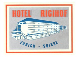 ETIQUETA DE HOTEL  -  HOTEL RIGIHOF   -Z�RICH  -SUISSE