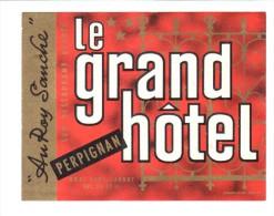 ETIQUETA DE HOTEL  -  LE GRAND H�TEL  - PERPIGNAN  - FRANCIA